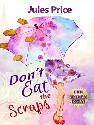 cover image of Don't Eat the Scraps