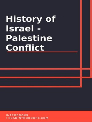 cover image of History of Israel--Palestine Conflict