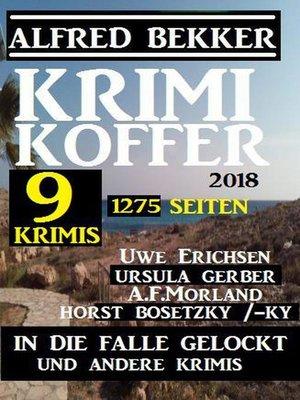 cover image of Krimi Koffer--In die Falle gelockt und andere Krimis