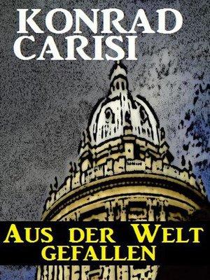 cover image of Aus der Welt gefallen
