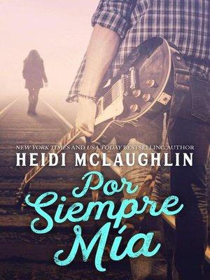 cover image of Por Siempre Mia
