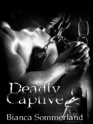 cover image of Deadly Captive, #1