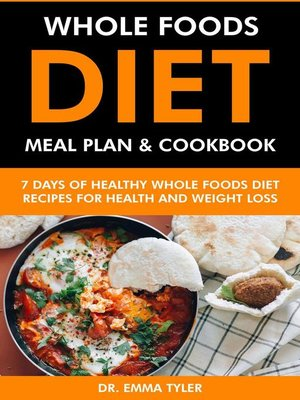 cover image of Whole Foods Diet Meal Plan & Cookbook