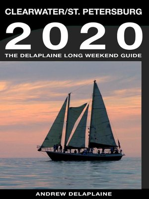 cover image of Clearwater & St. Petersburg--The Delaplaine 2020 Long Weekend Guide