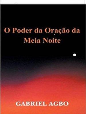 cover image of O Poder da Oração da Meia-Noite