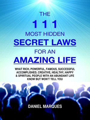 cover image of The 111 Most Hidden Secret Laws for an Amazing Life
