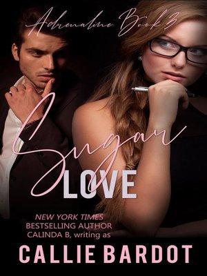 cover image of Sugar Love