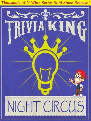 cover image of The Night Circus--Trivia King!