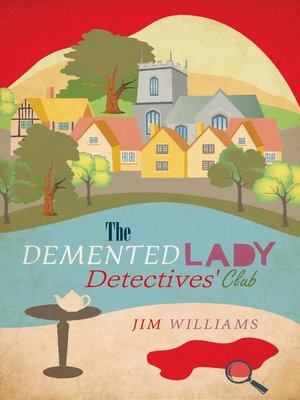 cover image of The Demented Lady Detectives' Club