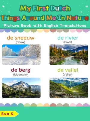 cover image of My First Dutch Things Around Me in Nature Picture Book with English Translations