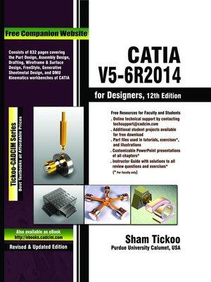 CATIA V5-6R2014 for Designers by Prof Sham Tickoo ...