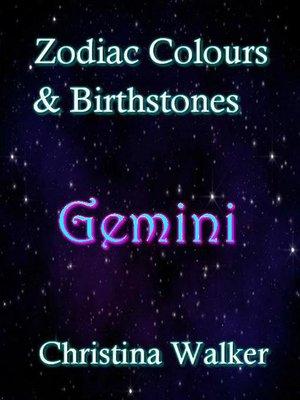 cover image of Zodiac Colours & Birthstones--Gemini