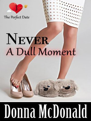 cover image of Never a Dull Moment