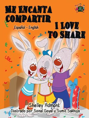 cover image of Me Encanta Compartir I Love to Share (Spanish English Bilingual Children's Book)