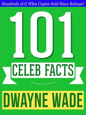 cover image of Dwayne Wade--101 Amazing Facts You Didn't Know