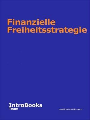 cover image of Finanzielle Freiheitsstrategie