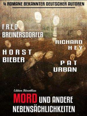 cover image of Mord und andere Nebensächlichkeiten