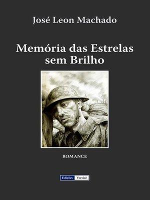 cover image of Memória das Estrelas sem Brilho