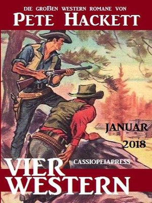 cover image of Vier Pete Hackett Western Januar 2018