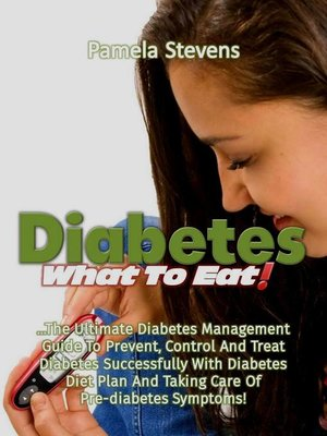 cover image of Diabetes What to Eat!