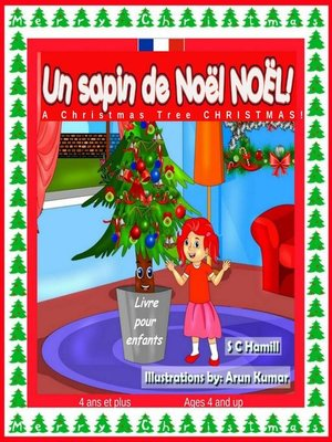 cover image of Un sapin de Noël de Noël ! a Christmas Tree Christmas! French and English Bilingual Children's Book ages 4 and up.