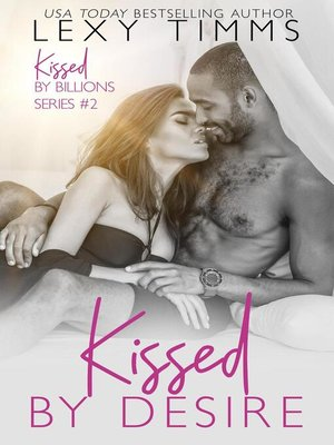 cover image of Kissed by Desire