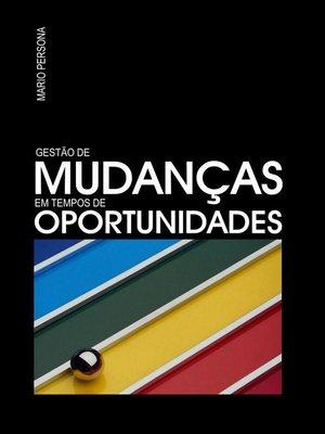 cover image of Gestao de Mudancas em Tempos de Oportunidades