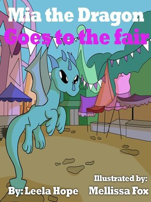 cover image of Mia the Dragon Goes to the Fair