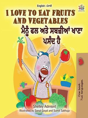 cover image of I Love to Eat Fruits and Vegetables (English Punjabi--India)