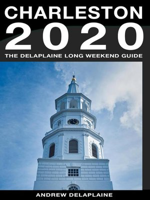 cover image of Charleston--The Delaplaine 2020 Long Weekend Guide