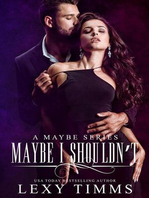 cover image of Maybe I Shouldn't