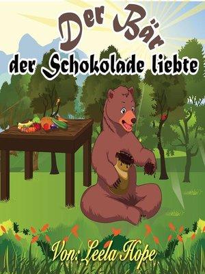cover image of Der Bär,der Schokolade liebte