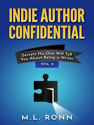 cover image of Indie Author Confidential Volume 2