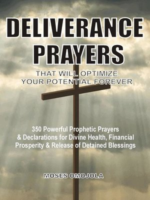 cover image of Deliverance Prayers That Will Optimize Your Potential Forever