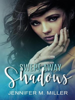 cover image of Swept Away Shadows