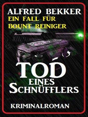 cover image of Bount Reiniger--Tod eines Schnüfflers
