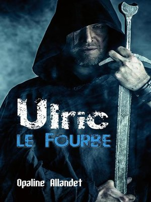 cover image of Ulric-le-Fourbe