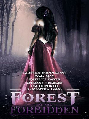cover image of Forest of the Forbidden