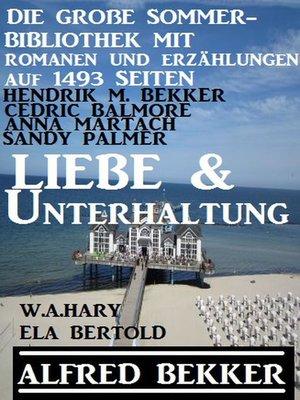 cover image of Liebe und Unterhaltung