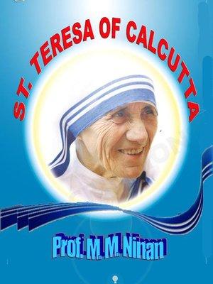 cover image of Saint Teresa of Calcutta