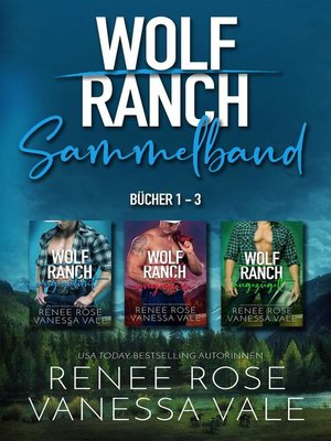 cover image of Wolf Ranch Bücher 1-3
