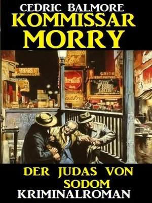 cover image of Kommissar Morry--Der Judas von Sodom