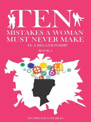 cover image of Ten Mistakes a Woman Must Never Make in a Relationship 2