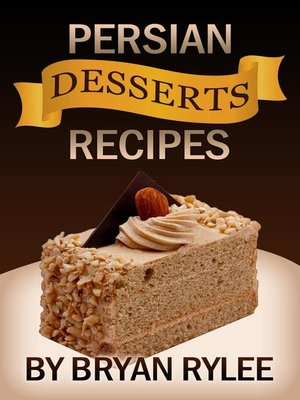cover image of Persian Desserts Recipes