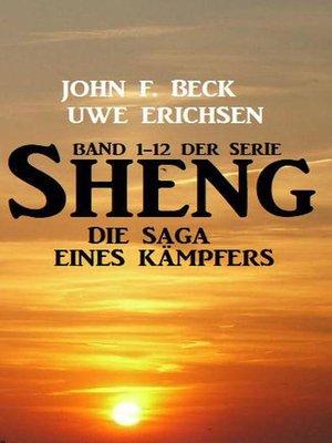cover image of Sheng--Die Saga eines Kämpfers