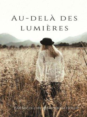 cover image of Au-Delà des Lumières