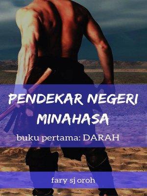 cover image of Pendekar Negeri Minahasa, Buku Pertama, Darah