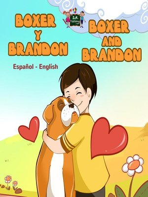 cover image of Boxer y Brandon Boxer and Brandon (Spanish Bilingual Book)