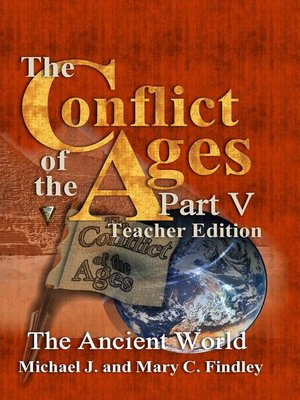 cover image of The Conflict of the Ages Teacher Edition V the Ancient World
