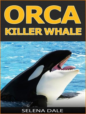 cover image of Orca--Killer Whale
